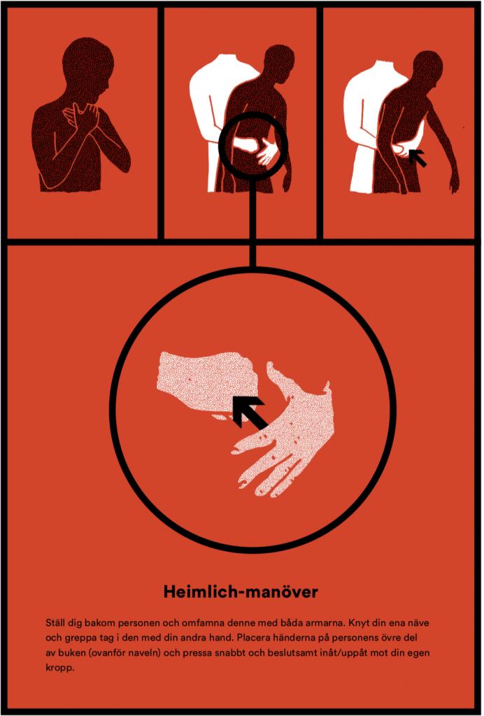 Anmäl dig till en kurs i första hjälpen. Att veta hur man gör Heimlich manöver kan vara avgörande när någon satt i halsen. Illustration Sebastian Wadsted/Krishandboken.